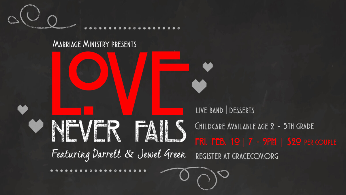 """Marriage Ministry presents:  """"Love Never Fails"""""""