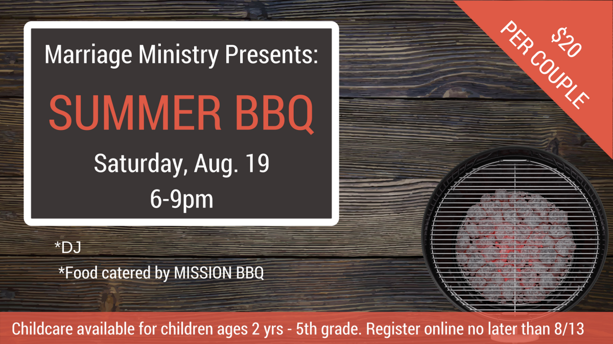 Marriage Ministry Presents:  Summer BBQ