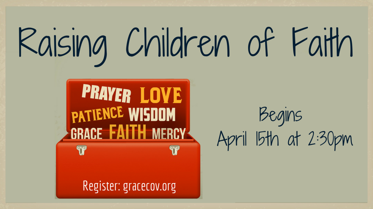 """Raising Children of Faith"""