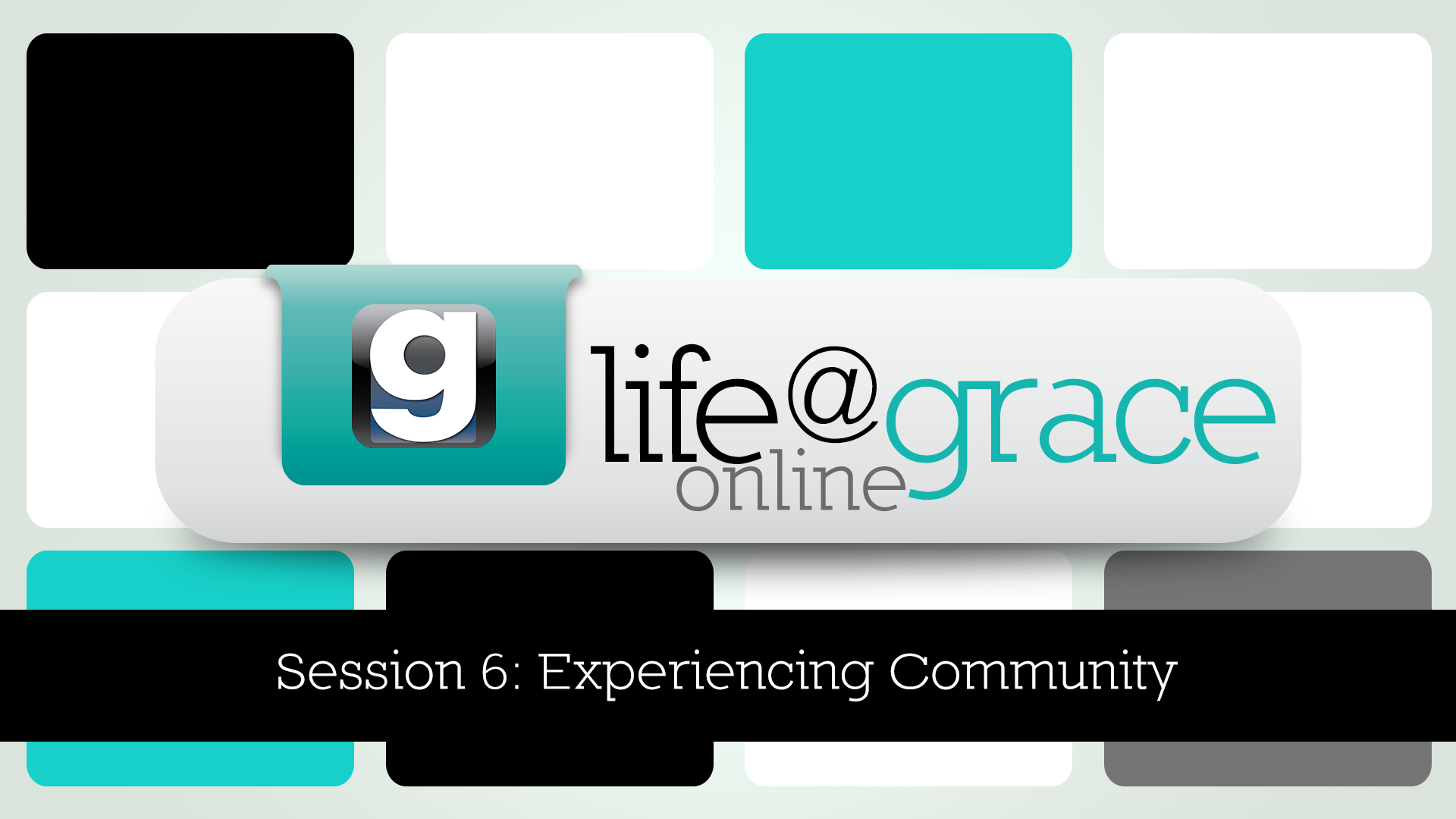 L@G-Online-Session-6-Experiencing-Community