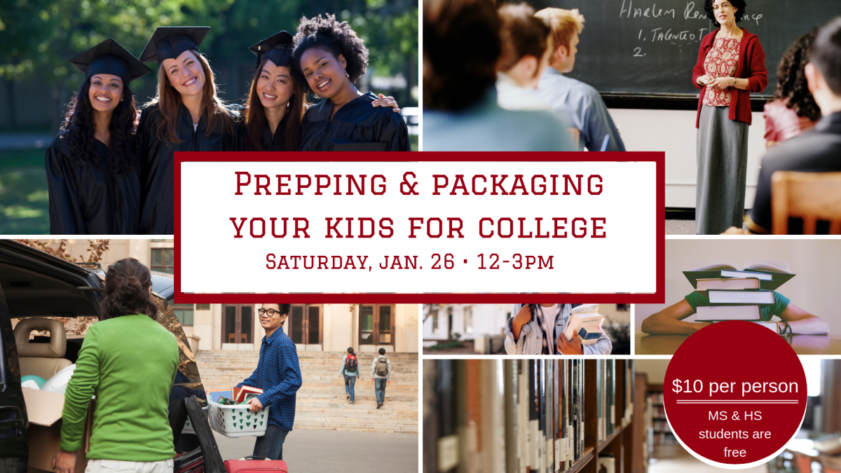 """""""Prepping & Packaging Your Kids for College"""""""