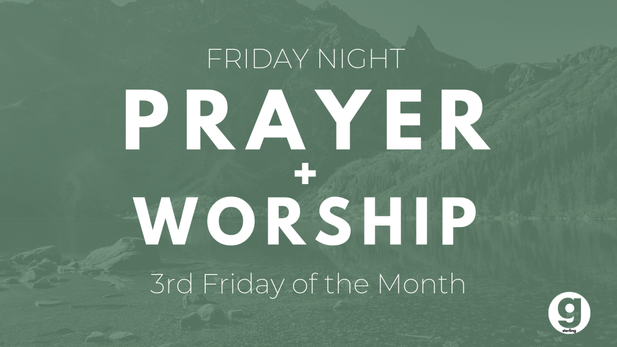 Monthly Friday Night Prayer + Worship!