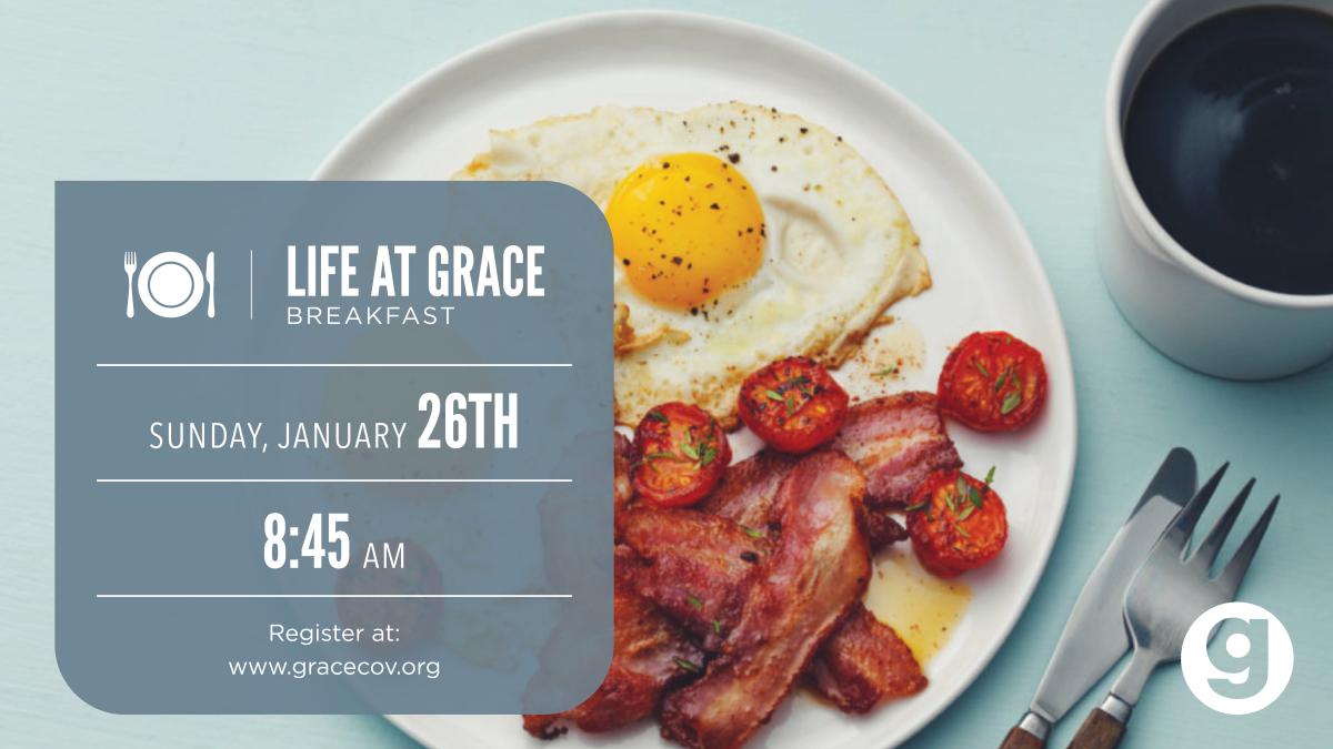 Life @ Grace Breakfast