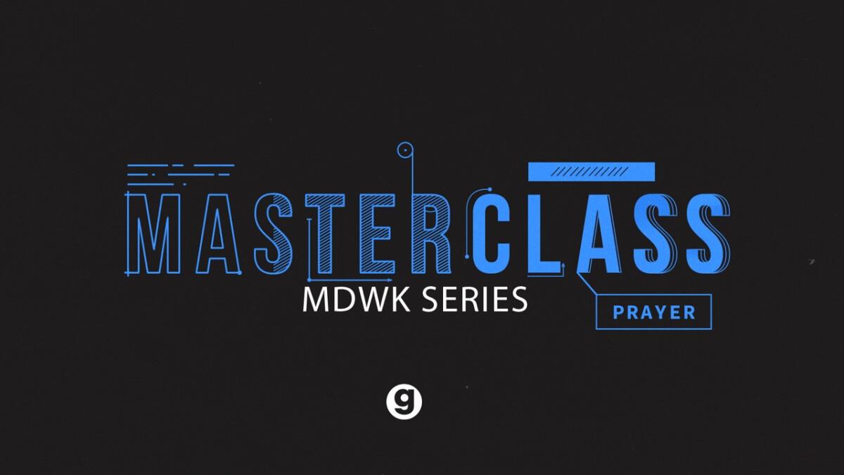 """Masterclass: Prayer"" Prayer Labs"