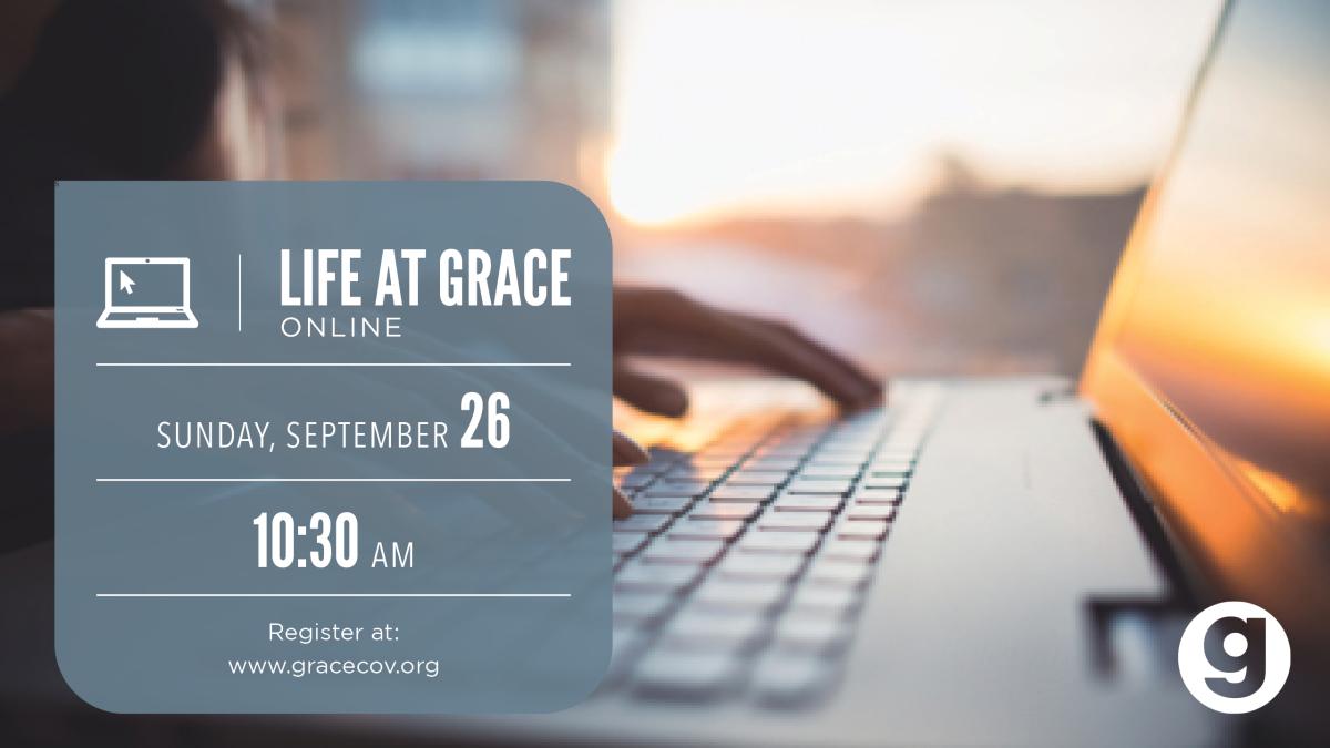 Life @ Grace Online membership class