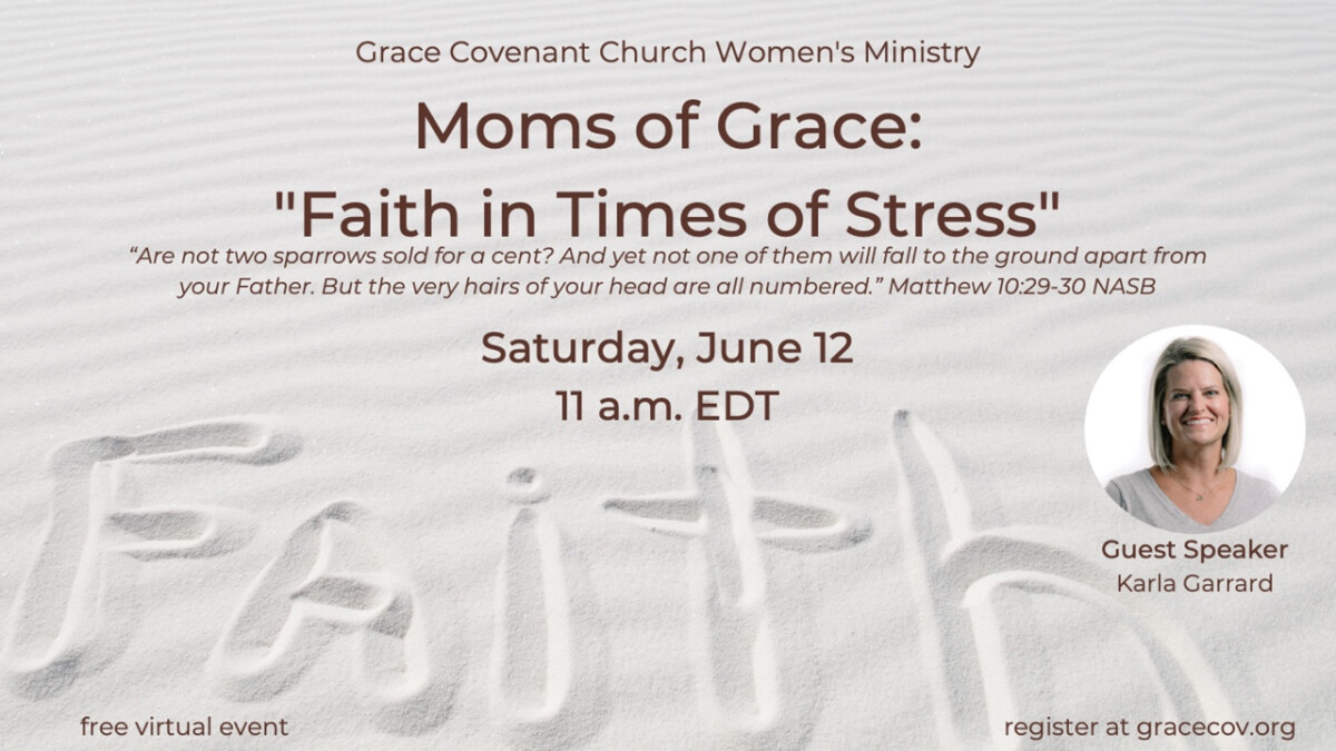 Moms of Grace: Faith in Times of Stress